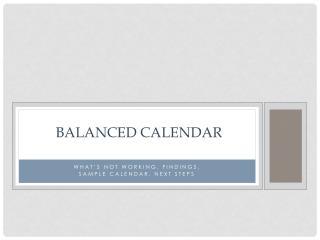 Balanced calendar