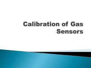 Calibration of Gas Sensors
