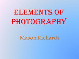 Elements of Photography