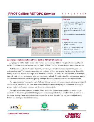 PIVOT Calibre RET/OPC Service