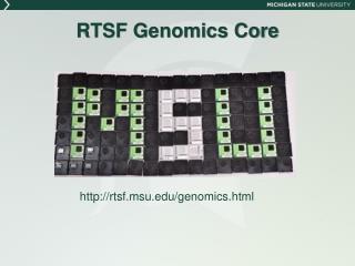 RTSF Genomics Core