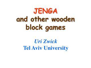JENGA and other wooden block games