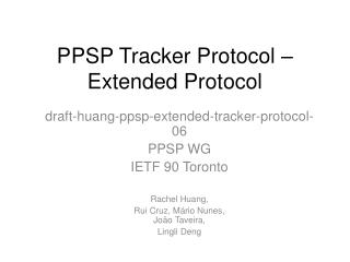 PPSP Tracker Protocol – Extended Protocol