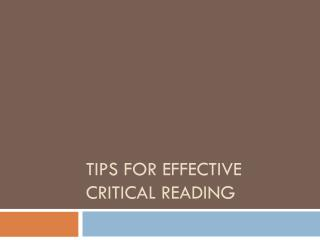 Tips for Effective Critical Reading