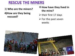Rescue the miners