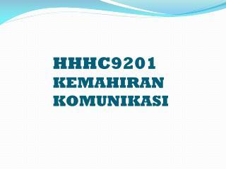 HHHC9201 KEMAHIRAN KOMUNIKASI