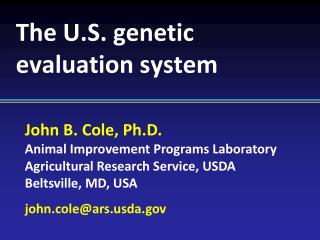 The U.S. genetic evaluation system