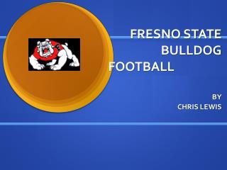 FRESNO STATE BULLDOG FOOTBALL