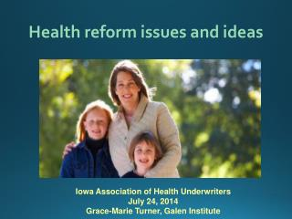 Health  reform  issues and ideas