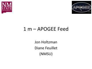 1 m – APOGEE Feed