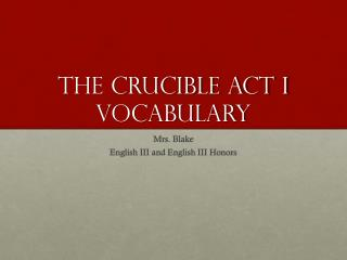 The Crucible ACT I Vocabulary