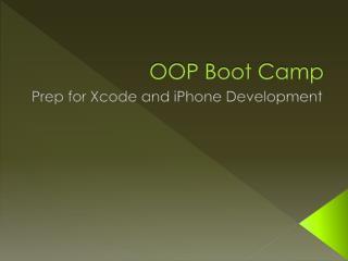 OOP Boot Camp
