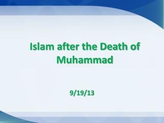 Islam after the Death of Muhammad