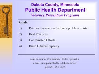 Dakota County, Minnesota  Public Health Department Violence Prevention Programs