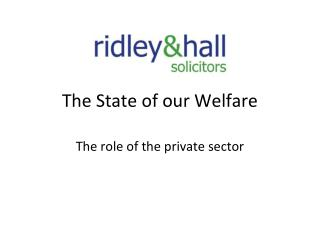 The State of our Welfare