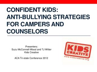 Confident  Kids:  Anti-Bullying  Strategies for Campers and Counselors
