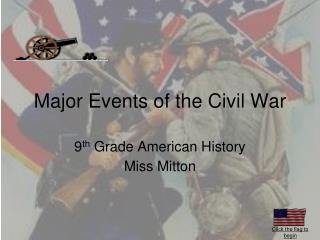 Major Events of the Civil War