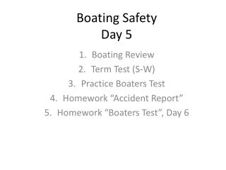 Boating Safety Day 5