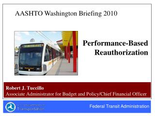 Robert J. Tuccillo Associate Administrator for Budget and Policy/Chief Financial Officer