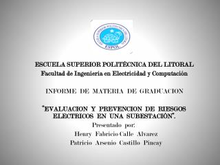 ESCUELA  SUPERIOR POLITÉCNICA DEL LITORAL Facultad de Ingeniería en Electricidad y  Computación