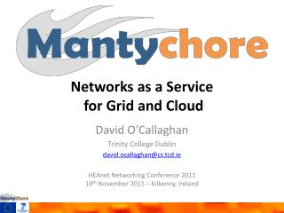 Networks as a  Service for Grid and Cloud
