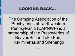 Northwestern Pennsylvania CAPNWP is a partnership of the Presbyteries of Beaver/Butler