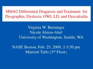 MS042 Differential Diagnosis and Treatment  for Dysgraphia, Dyslexia, OWL LD, and Dyscalculia