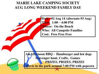 MARIE LAKE CAMPING SOCIETY AUG LONG WEEKEND FAMILY DAY