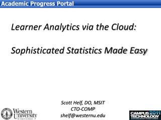 Learner Analytics via the Cloud:  Sophisticated Statistics Made Easy