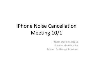 IPhone Noise  Cancellation Meeting  10/1