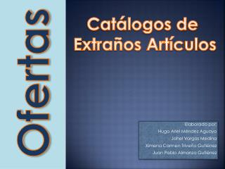 Elaborado por:  Hugo Ariel Méndez Aguayo Jahel  Vargas Medina