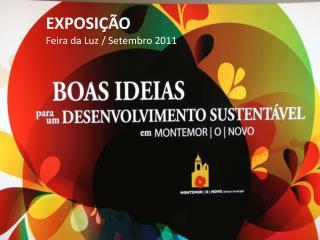 EXPOSIÇÃO  Feira da Luz / Setembro 2011