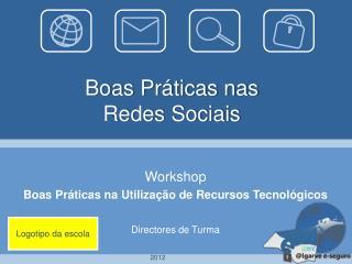 Boas Práticas nas  Redes Sociais
