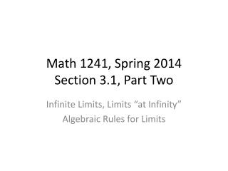 Math 1241, Spring 2014 Section 3.1, Part Two