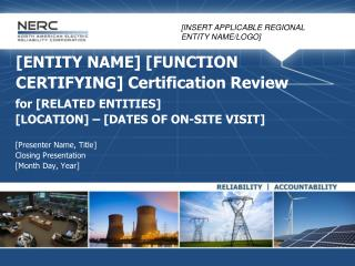 [ENTITY NAME] [FUNCTION CERTIFYING] Certification Review