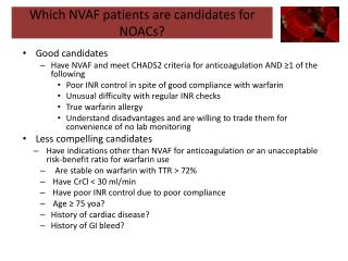Which NVAF patients are candidates  for  NOACs?