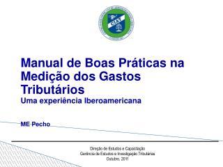 Manual de Boas Práticas na Medição dos Gastos Tributários  Uma experiência Iberoamericana ME Pecho