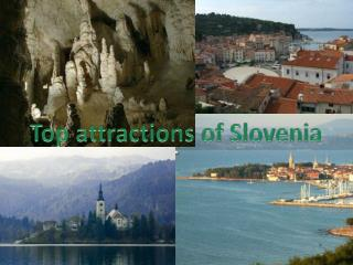 Top  attractions of Slovenia