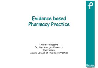 Evidence based  Pharmacy Practice