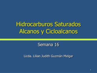 Hidrocarburos Saturados Alcanos y  Cicloalcanos