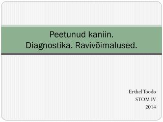 Peetunud kaniin.  Diagnostika. Ravivõimalused.