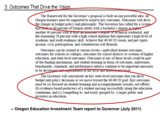 -- Oregon Education Investment Team report to Governor (July 2011)