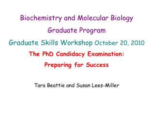 Biochemistry and Molecular Biology  Graduate Program Graduate Skills Workshop  October  20, 2010