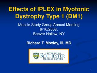 Effects of IPLEX in Myotonic Dystrophy Type 1 DM1