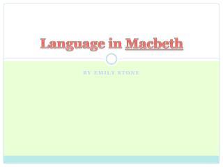 Language in  Macbeth
