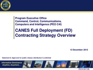 Program Executive Office Command, Control, Communications,  Computers and Intelligence (PEO C4I)