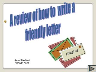 A review of how to  write a  friendly letter
