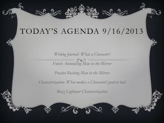 Today's Agenda 9/16/2013