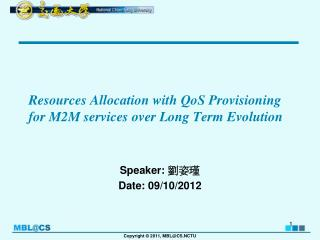 Resources Allocation with  QoS  Provisioning for M2M services over Long Term Evolution