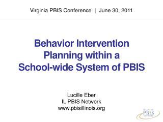 Virginia PBIS Conference  |  June 30, 2011
